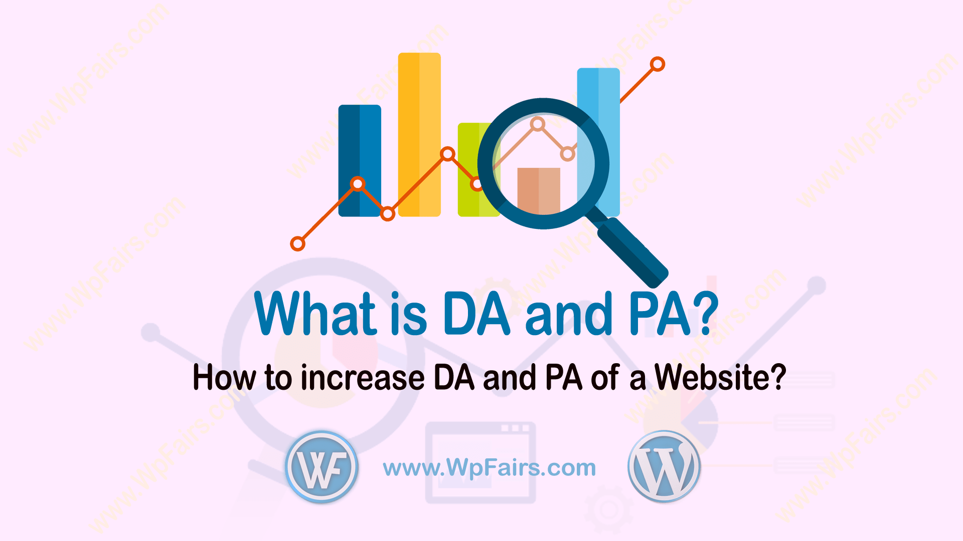 What is DA and PA - How to increase DA and PA of a Website