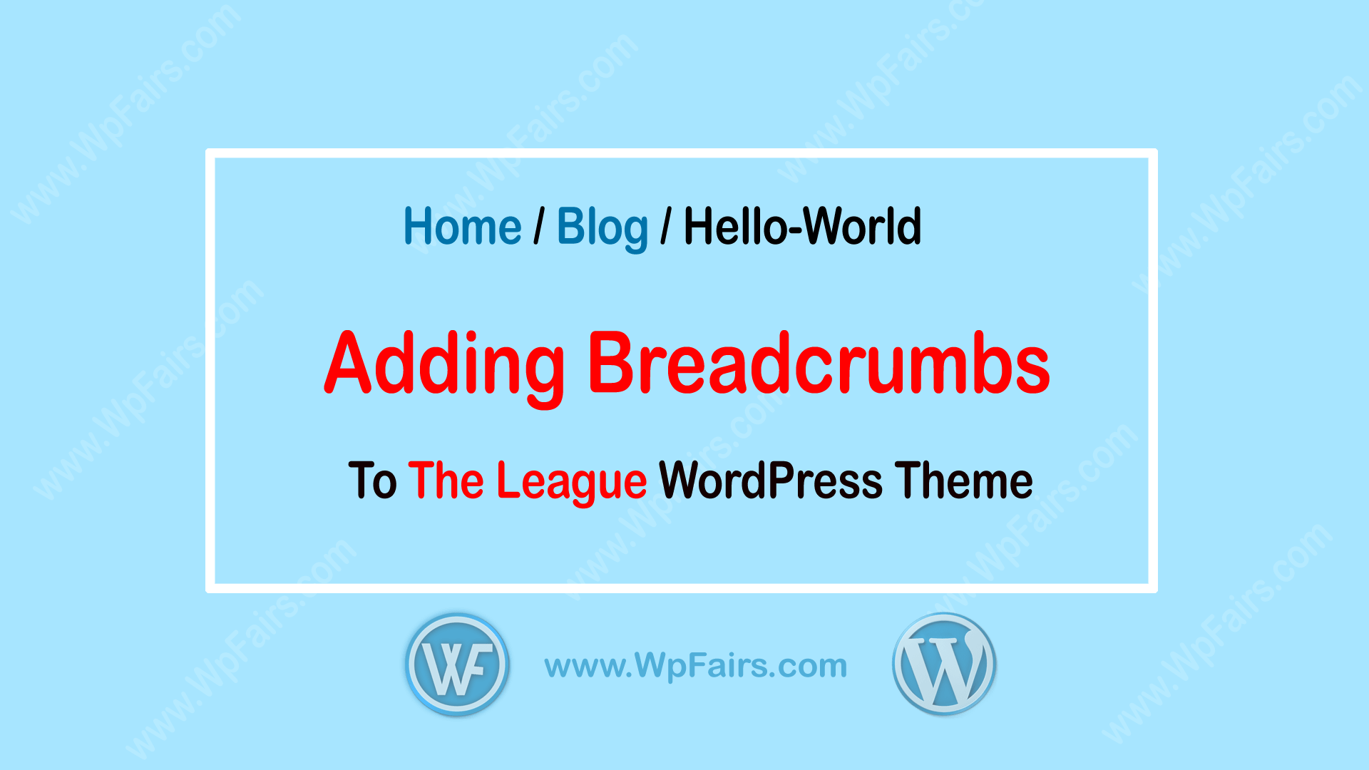 How To Add Breadcrumbs To The League WordPress Theme-WpFairs