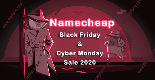 Namecheap Black Friday And Cyber Monday Sale 2020 WpFairs